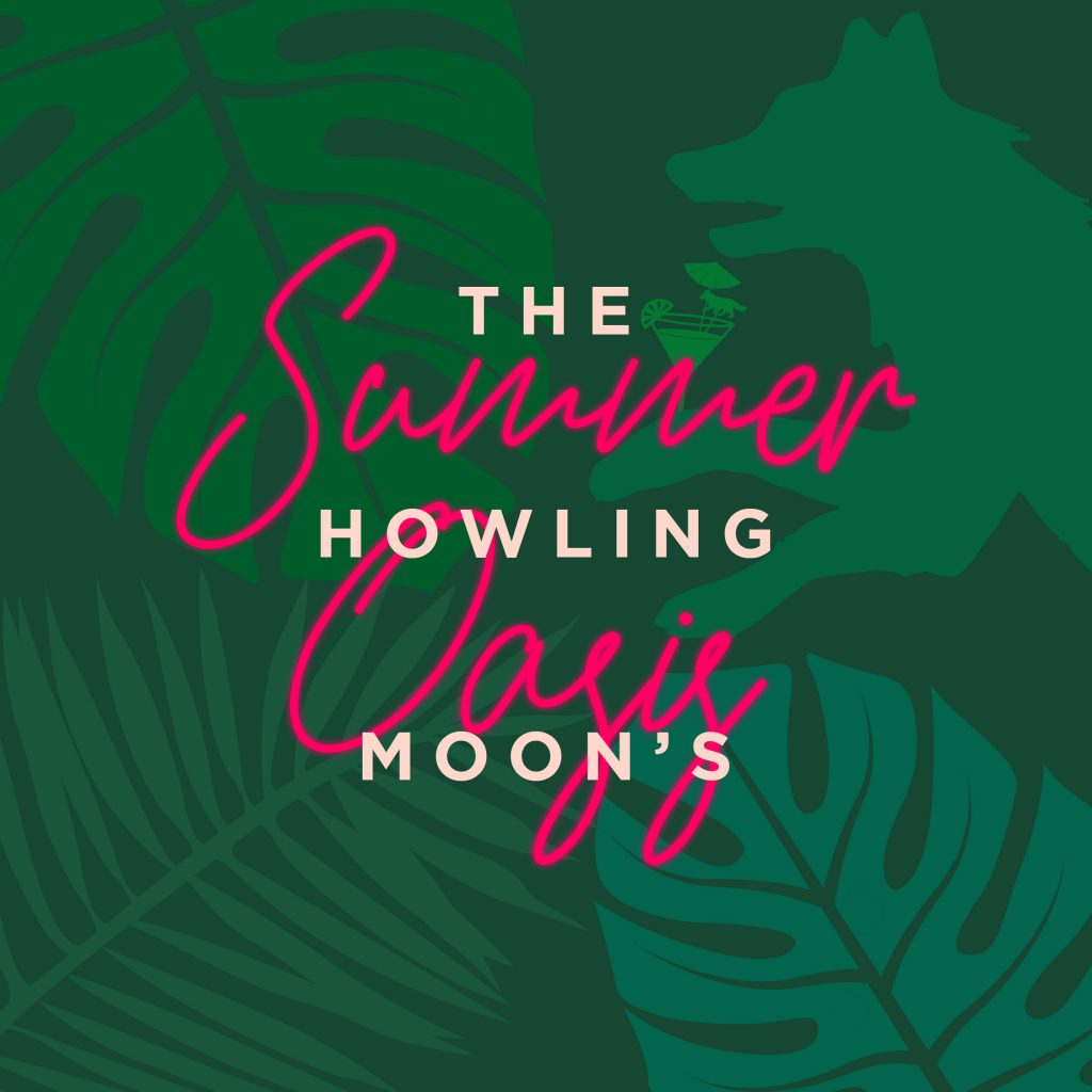 The Howling Moon - Summer Oasis